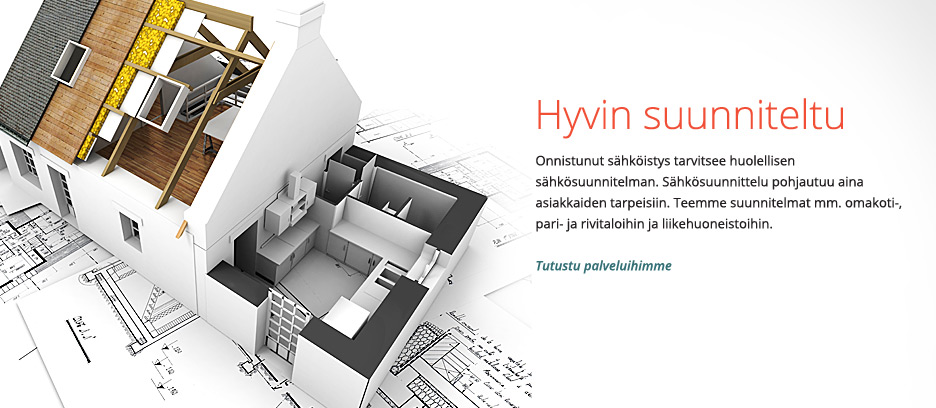 Sähkö Jurvelin - Hyvin suunniteltu